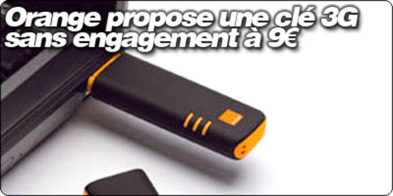 Orange propose une clé USB 3G à 9€ avec 6 heures de communication incluses.