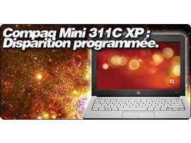 Compaq Mini 311C XP : Disparition programmée.