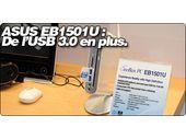 ASUS EB1501U : De l'USB 3.0 en plus.