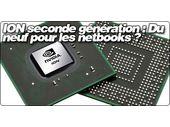 ION Seconde génération : Du neuf pour les netbooks ?