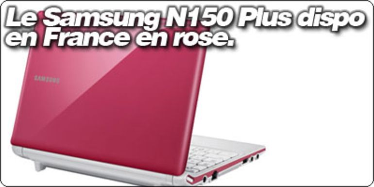 "Le Samsung N150 Plus ""Corby"" rose disponible en France à 299€ -50€."