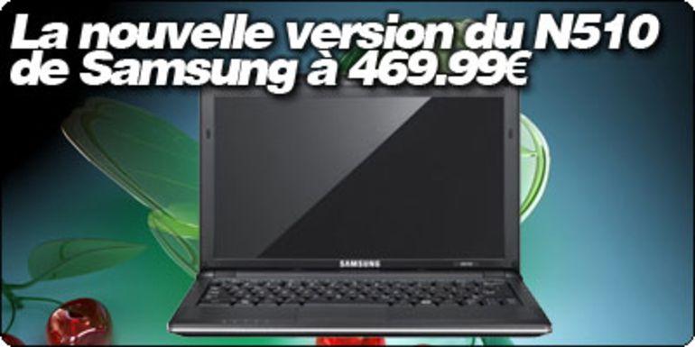 La nouvelle version du N510 de Samsung sous Nvidia ION à 469.99€ (419.99€) chez Surcouf.