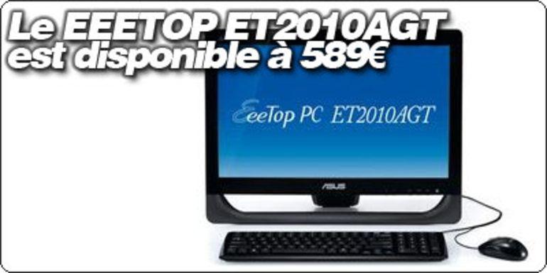 Le EeeTOP ET2010AGT est disponible à 589€