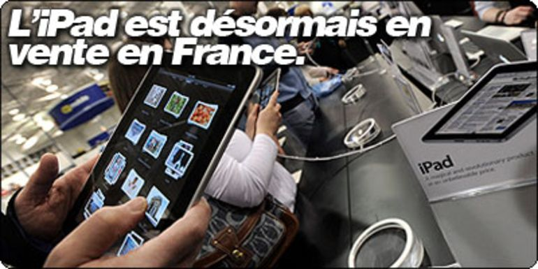 L'iPad est désormais en vente en France.