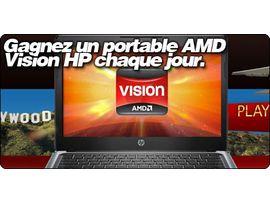 Gagnez un portable AMD Vision HP chaque jour.