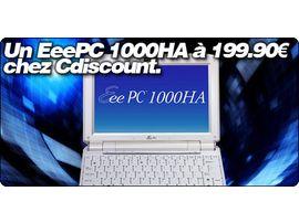 Le EeePC 1000HA à 199.90€ chez CDiscount.