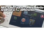 NEC Life Touch : Une tablette Android 2.1... différente.