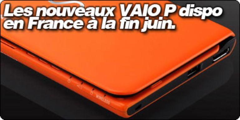 Les nouveaux Sony Vaio P annoncés en France et disponibles à la fin du mois.