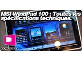 MSI WindPad 100 : Toutes les spécifications techniques.