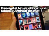 Pandigital Novel eBook, une tablette Android de plus ?