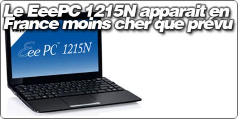 Le EeePC 1215N apparait en France moins cher que prévu.