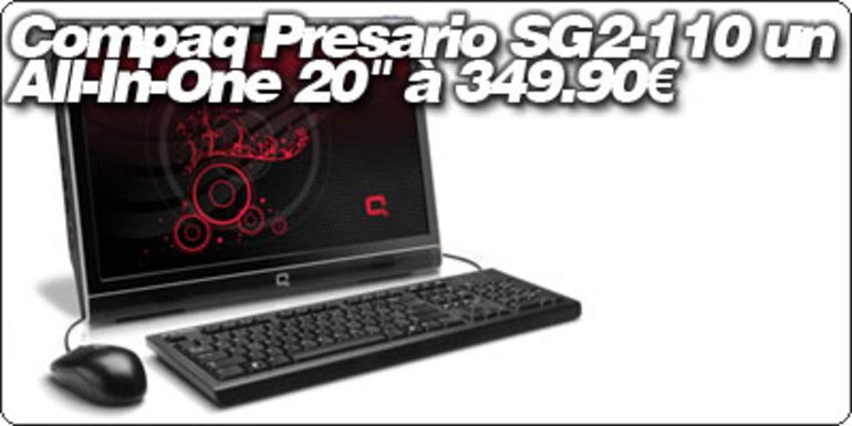 "Compaq Presario SG2-110 un All-In-One 20"" à 349.90€"