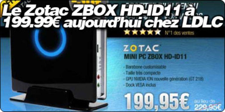 Le Zotac ZBOX HD-ID11 à 199.99€ aujourd'hui chez LDLC