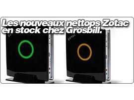 Les nouveaux nettops Zotac en stock chez Grosbill.