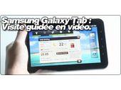 Samsung Galaxy Tab : Visite guidée en vidéo.