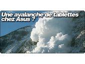 Une avalanche de tablettes chez Asus ?