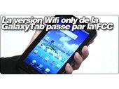 La version Wifi only de la GalaxyTab passe par la FCC.