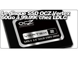"""Le disque 2.5"""" SSD OCZ Vertex 2 Series 60Go à 99.99€ chez LDLC"""