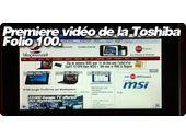 Première vidéo de la Toshiba Folio 100.