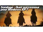 Sondage : Quel successeur pour Windows XP ?