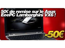 50€ de remise sur le Asus EeePC Lamborghini VX6 avec la Fnac.