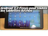 Android 2.2 Froyo pour toutes les tablettes Gen8 Archos