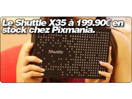 Le Shuttle X35 à 199€ en stock chez Pixmania.