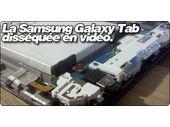 La Samsung Galaxy Tab disséquée en vidéo.