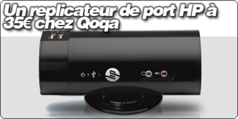 Le replicateur de port HP à 24€ chez Qoqa.fr
