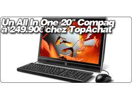 """Un All In One 20"""" Compaq à 249.90€ chez TopAchat : SG2-110FR"""