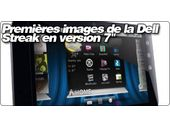 Premières images de la Dell Streak en version 7