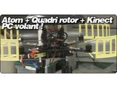 Atom + Quadri rotor + Kinect = PC volant :)