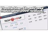 ThrottleStop : Un outil pour mieux gérer votre netbook.