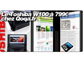 Le Toshiba W100 à 799€ chez Qoqa.fr
