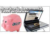Acer Iconia, lancement à 1499€ en Janvier.