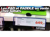 Les PAD et PADDLE d'Evigroup en vente chez Saturn.