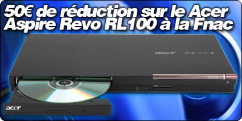 50€ de réduction sur le Acer Aspire Revo RL100 à la Fnac