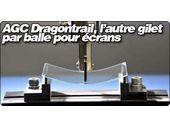 AGC Dragontrail, l'autre gilet pare-balles pour écrans