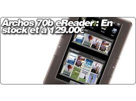 Archos 70b eReader : En stock et à 129.00€