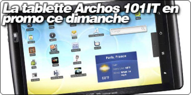 La tablette Archos 101IT en promo ce dimanche en exclusivité sur Blogeee