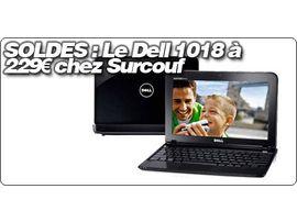 SOLDES : Le Dell Mini 1018 à 229€ chez Surcouf