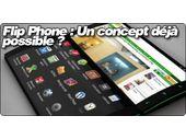 Flip Phone : Un concept déjà possible ?