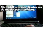 Microsoft autorise Starter sur de meilleures machines.