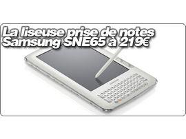 La liseuse prise de notes Samsung SNE65 à 219€