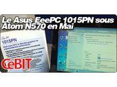 Le Asus EeePC 1015PN passera par la case Atom N570 en Mai.