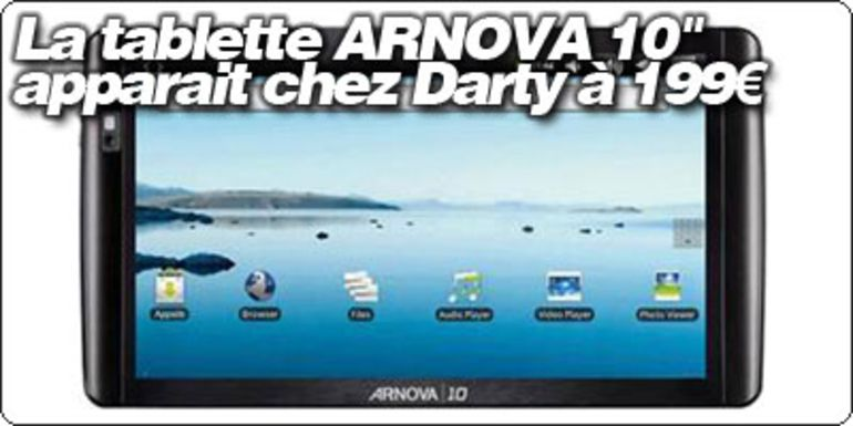 "La tablette ARNOVA 10"" apparait chez Darty à 199€"