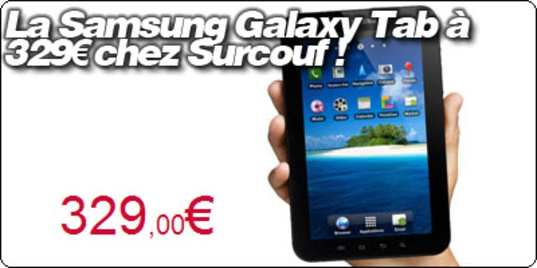 La Samsung Galaxy Tab à 329€ chez Surcouf !