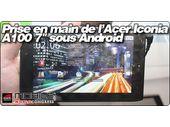 MWC 2011 : Prise en main de l'Acer Iconia Tab A100, une tablette 7