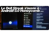 Le Dell Streak s'ouvre à Android 3.0 Honeycomb