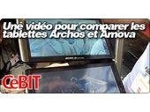 Une vidéo pour comparer les tablettes Archos et Arnova